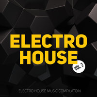 Electro House Compilation, Vol. 2 — сборник
