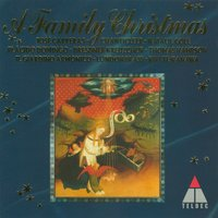 A Family Christmas — Chanticleer, Il Giardino Armonico, London Brass, Saint Paul Chamber Orchestra, BBC Philharmonic Orchestra