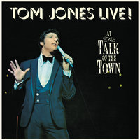Live! At The Talk Of The Town — Tom Jones