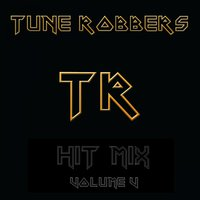 The Tune Robbers Play Hit Mix Vol. 5 — Tune Robbers
