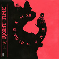 Right Time — Tdot illdude