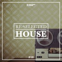 Re:selected House, Vol. 10 — сборник