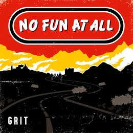 GRIT — No Fun At All