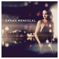 My World — Sarah Menescal