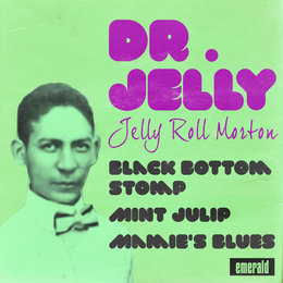 Doctor Jelly — Jelly Roll Morton