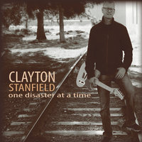 One Disaster at a Time — Clayton Stanfield
