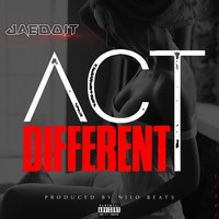 Act Different — Jaedoit