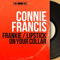 Frankie / Lipstick on Your Collar — Connie Francis, Ray Ellis and His Orchestra