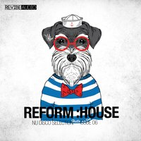 Reform:House Issue 6 - Nu Disco Selection — сборник