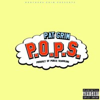 P.O.P.S (Product of Public Schooling) [Brothers Grim Presents] — Pat Grim & Brothers Grim