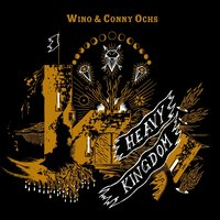 Heavy Kingdom — Wino, Conny Ochs