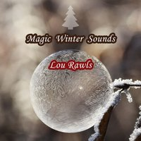 Magic Winter Sounds — Lou Rawls
