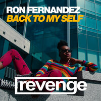 Back To My Self — Ron Fernandez