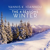 The 4 Seasons: Winter — Yannis K. Ioannou