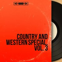 Country and Western Special, Vol. 3 — сборник