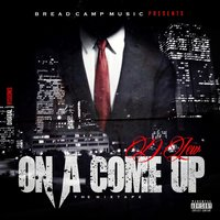 On a Come Up — D.Lew