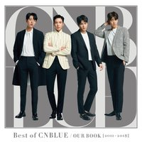 Best of CNBLUE / OUR BOOK [2011-2018] — CNBLUE