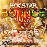 Bounce Back — Rocstar