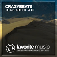 Think About You — CrazyBeats