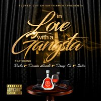 In Love With a Gangsta — Drag-On, Recka, Davito Lanski, Sielio, Scoped out Entertainment
