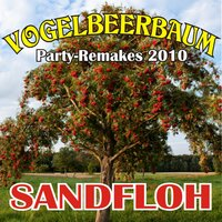 Vogelbeerbaum (Party-Remakes 2010) — Sandfloh