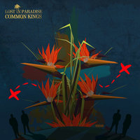 Lost In Paradise - Single — Common Kings