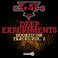 Hooked on Tracks Vol. 2 — Deep Experiments