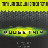 House Trip — DJ Paul One feat. Dave Scott
