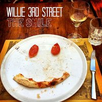 The Smile — Willie 3rd Street