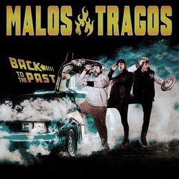 Back To The Past — Malos tragos