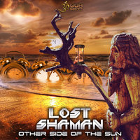 Other Side of the Sun — Lost Shaman