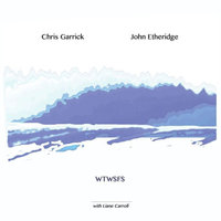 When the World Stopped for Snow — Chris Garrick, John Etheridge