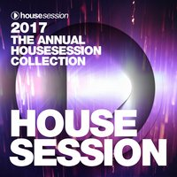 2017 - The Annual Housesession Collection — сборник