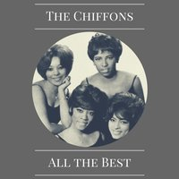 All the Best — The Chiffons
