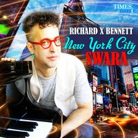 New York City Swara — Richard Bennett, Richard X Bennett