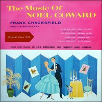 The Music Of Noël Coward — Frank Chacksfield & His Orchestra