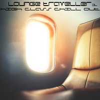 Lounge Traveller Vol.1 — сборник