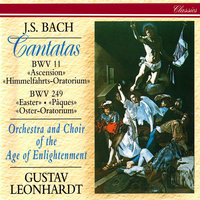 J.S. Bach: Easter Oratorio; Ascension Oratorio — Gustav Leonhardt, Orchestra Of The Age Of Enlightenment, Choir Of The Age Of Enlightenment