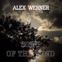 Song of the Wind — Alex Werner