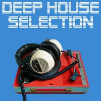 Deep House Selection — сборник