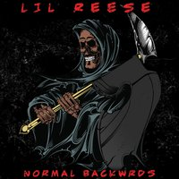 Normal Backwrds — Lil Reese