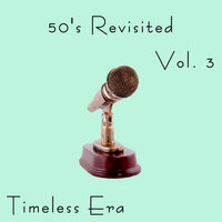 Timeless Era: 50's Revisited Vol.3 — сборник