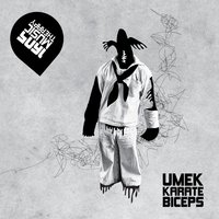 Karate Biceps — Umek