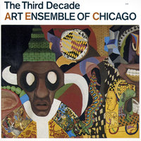 The Third Decade — Art Ensemble Of Chicago
