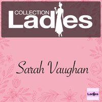 Ladies Collection — Sarah Vaughan