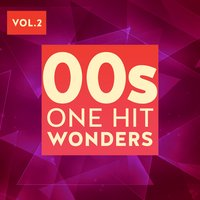 00s One Hit Wonders, Vol. 2 — сборник