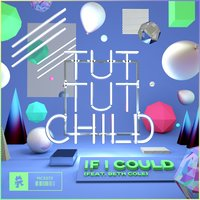 If I Could — Tut Tut Child, Beth Cole