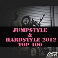 Jumpstyle & Hardstyle 2012 Top 100 — сборник