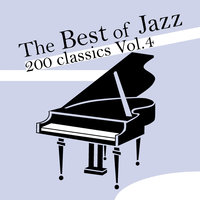 The Best of Jazz 200 Classics, Vol.4 — сборник