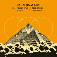 Heart Rules Head / Take Me High — Soothsayers